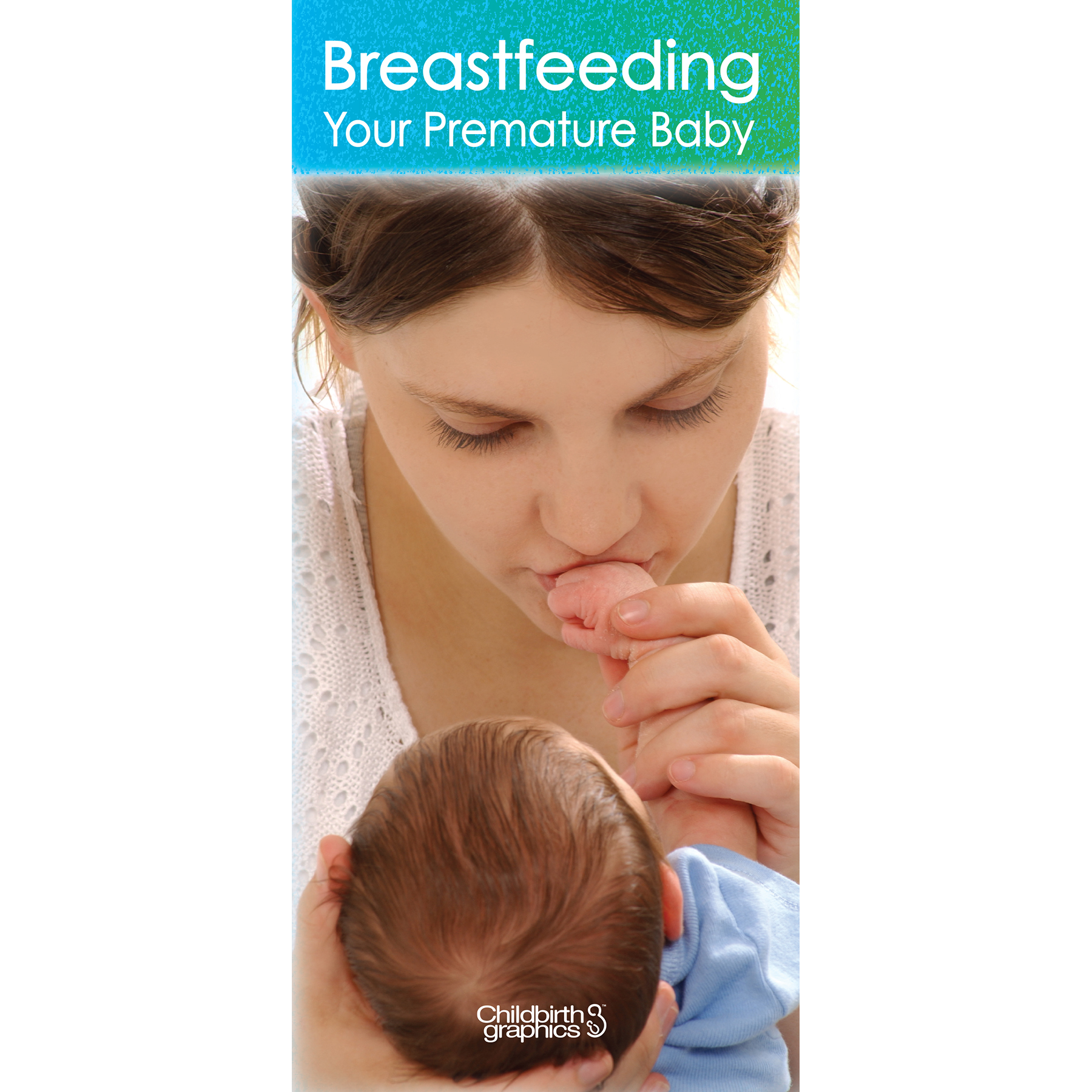 Breastfeeding Your Premature Baby Pamphlet for patient education from Childbirth Graphics, lactation education handout, 38005