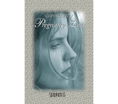 Coping With Pregnancy Loss 16-page booklet cover image, booklet discusses emotions and grieving process, Childbirth Graphics, 38579