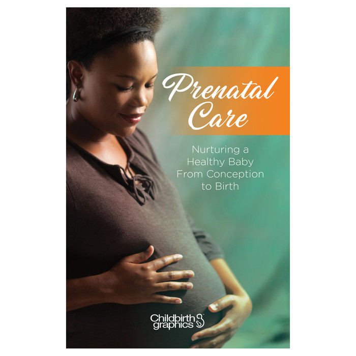 Prenatal Care Booklet for childbirth education from Childbirth Graphics, patient education resource for pregnancy, 40009