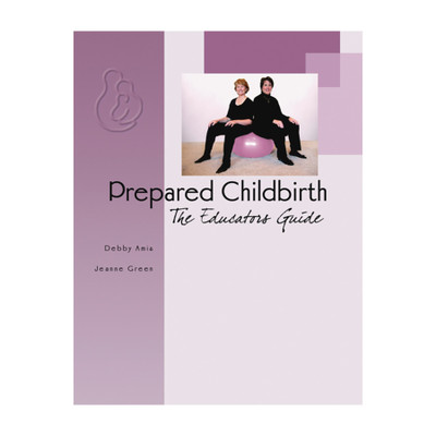 Prepared Childbirth Educators Guide cover, two women sitting on birth ball, Childbirth Graphics, 50003