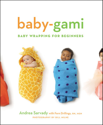 Baby Gami Baby Wrapping for Beginners Book, instructions step by step photos of baby wrapping, Childbirth Graphics, 51257