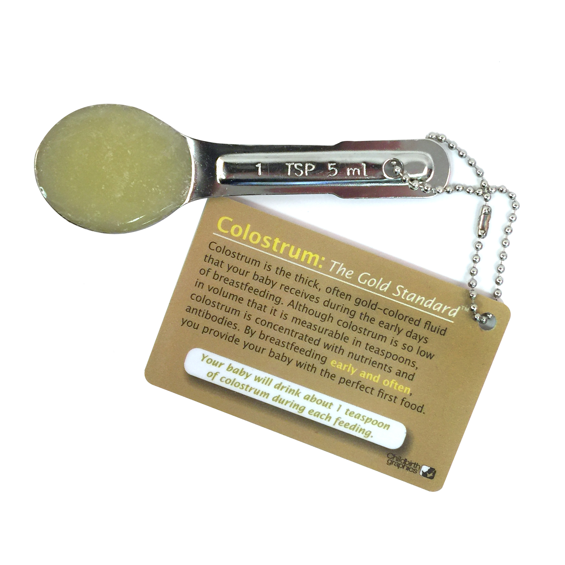 Colostrum: The Gold Standard Display for breastfeeding education from Childbirth Graphics with a teaspoon of colostrum, 85156